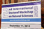 2nd International Doctoral Workshop on Natural Sciences (Day1)